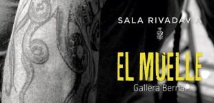 El Muelle | SALA RIVADAVIA | Catálogo